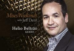 Helio Beltrão on Mises Weekends