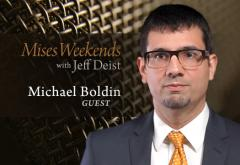 Michael Boldin on Mises Weekends