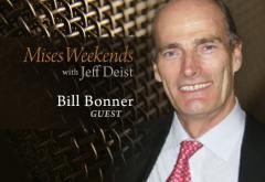 Bill Bonner on Mises Weekends