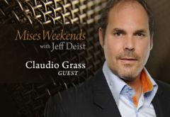 Claudio Grass on Mises Weekends