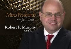 Robert Murphy on Mises Weekends