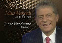 Judge Napolitano on Mises Weekends