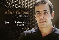 Justin Raimondo on Mises Weekends
