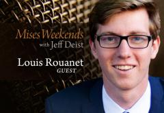 Louis Rouanet on Mises Weekends