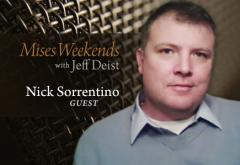 Nick Sorrentino on Mises Weekends