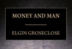 Money and Man by Elgin Groseclose