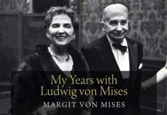 My Years with Ludwig von Mises by Margit von Mises