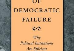 The Myth of Democratic Failure: Why Political Institutions Are Efficient