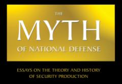 The Myth of National Defense by Hoppe