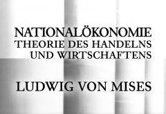 Nationalokonomie by Mises