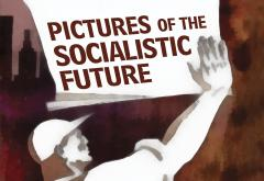 Pictures of the Socialistic Future