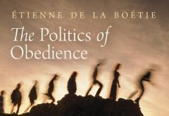 The Politics of Obedience by Étienne de La Boétie