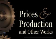 Prices and Production by F. A. Hayek