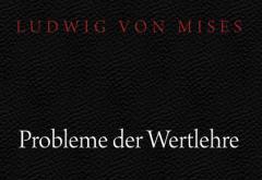 Probleme der Wertlehre by Mises
