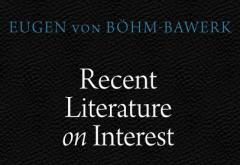 Recent Literature on Interest by Eugen von Böhm-Bawerk