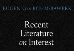 Recent Literature on Interest by Eugen von Böhm-Bawerk