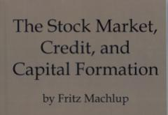 Stock Market, Credit, and Capital Formation by Fritz Machlup