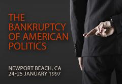 The Bankruptcy of American Politics 1997