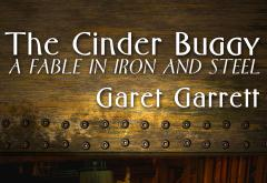 The Cinder Buggy by Garet Garrett