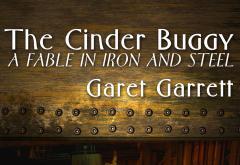 The Cinder Buggy by Garet Garrett