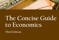 The Concise Guide to Economics by Jim Cox