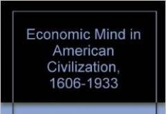 The Economic Mind in American Civilization