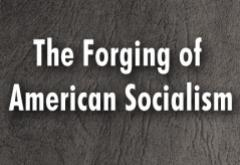 The Forging of American Socialism by Howard Quint