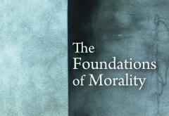 The Foundations of Morality by Henry Hazlitt