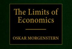 The Limits of Economics by Oskar Morgenstern