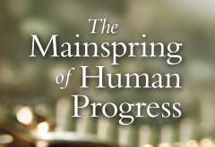 The Mainspring of Human Progress by Henry Grady Weaver