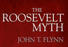 The Roosevelt Myth by John T. Flynn