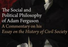 The Social and Political Philosophy of Adam Ferguson by Ronald Hamowy