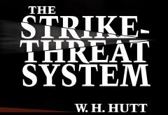 The Strike Threat System by William H. Hutt