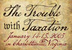 The Trouble with Taxation 2005_750x516.jpg