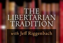 The Libertarian Tradition