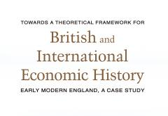 Towards a Theoretical Framework for British and International Economic History by Sudha Shenoy