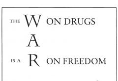 war_on_drugs_is_a_war_on_freedom.jpg