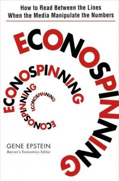 Econospinning by Gene Epstein