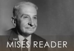 The Mises Reader