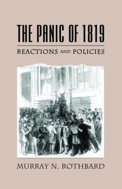 The Panic of 1819 by Rothbard