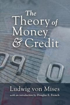 Cover for The Theory of Money and Credit
