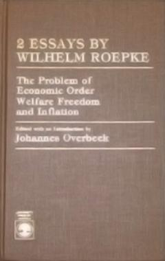 Two Essays by Wilhelm Ropke