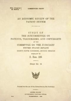 An Economic Review of the Patent System