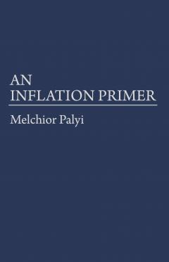 An Inflation Primer by MELCHIOR PALYI