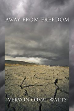 Away From Freedom by Watts