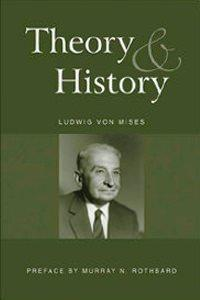 Image result for theory and history mises
