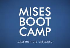 Mises Boot Camp
