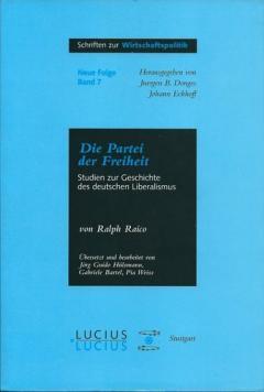 Die Partei der Freiheit by Ralph Raico