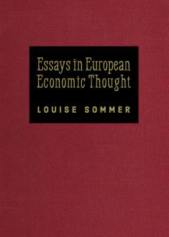 Essays in European Economic Thought by Louise Sommer