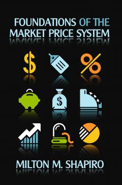 Foundations of the Market Price System by Shapiro